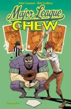 Chew Volume 5: Major League Chew
