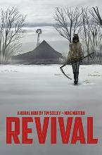Revival: Revival Volume 1: You're Among Friends You're Among Friends Volume 1