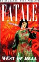 Fatale: West of Hell Volume 3