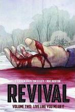 Revival: Revival Volume 2: Live Like You Mean It Live Like You Mean it Volume 2