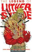 The Legend of Luther Strode: Volume 2