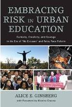 Embracing Risk in Urban Education