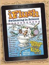 Uncle John's iFlush Swimming in Science Bathroom Reader for Kids Only!