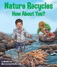 Nature Recycles--How about You?