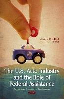 U.S. Auto Industry & the Role of Federal Assistance