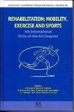 Rehabilitation: Mobility, Exercise and Sports