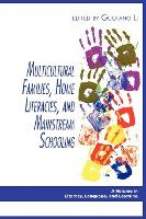 Multicultural Families, Home Literacies, and Mainstream Schooling