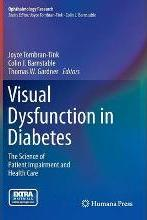 Visual Dysfunction in Diabetes