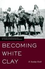 Becoming White Clay