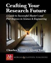 Crafting Your Research Future