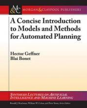A Concise Introduction to Models and Methods for Automated Planning