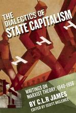 The Dialectics of State Capitalism