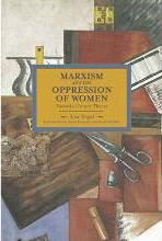 Marxism and the Oppression of Women: Volume 45