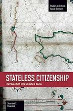 Stateless Citizenship: the Palestinian-Arab Citizens of Israel