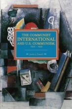 Communist International and U.S. Communism, 1919-1929