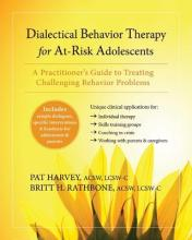 Dialectical Behavior Therapy for at Risk Adolescents