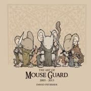 Art of Mouse Guard 2005 - 2015
