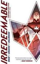 Irredeemable Premier Edition: Volume 1