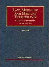 Law, Medicine and Medical Technology