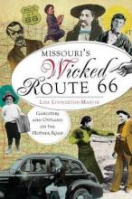 Missouri's Wicked Route 66