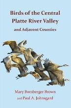 Birds of the Central Platte River Valley and Adjacent Counties