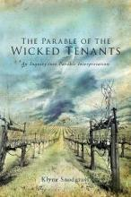 The Parable of the Wicked Tenants