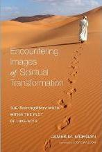 Encountering Images of Spiritual Transformation
