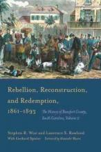 Rebellion, Reconstruction, and Redemption, 1861-1893: Volume 2