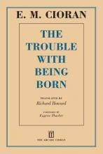 The Trouble with Being Born