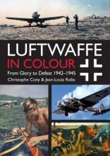 Luftwaffe in Colour: Volume 2
