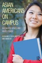 Asian Americans on Campus
