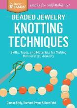 Storey Basics Beaded Jewelry Knotting Techniques