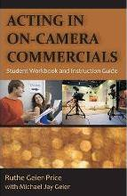 Acting in On-Camera Commercials