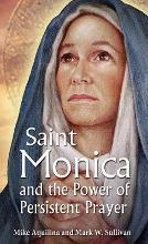 St Monica and the Power of Persistent Prayer