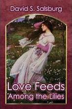Love Feeds Among the Lilies