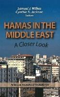 Hamas in the Middle East  A Closer Look