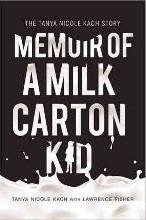 Memoir of a Milk Carton Kid