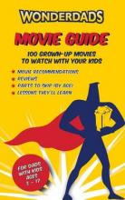 The Wonderdads Movie Guide