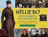 Nellie Bly and Investigative Journalism for Kids