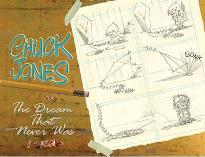 Chuck Jones The Dream That Never Was