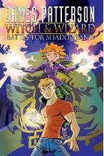 James Patterson's Witch & Wizard: Battle for Shadowland Volume 1