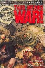 Zombies vs Robots: This Means War!
