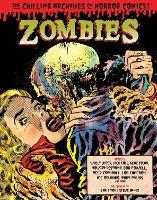 Zombies: Chilling Archives of Horror Comics Volume 3