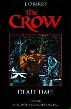 The Crow Midnight Legends: Dead Time Volume 1