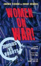 Zombies Vs Robots: Women on War!