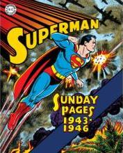 Superman: The Golden Age Sundays: 1943-1946
