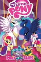 My Little Pony: Pony Tales Volume 2
