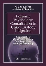 Forensic Psychology Consultation in Child Custody Litigation