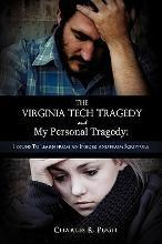 The Virginia Tech Tragedy and My Personal Tragedy
