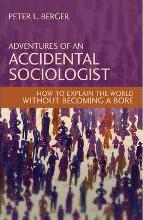 Adventures of an Accidental Sociologist